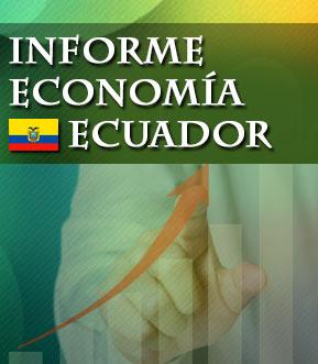 Informe De Economía De Ecuador